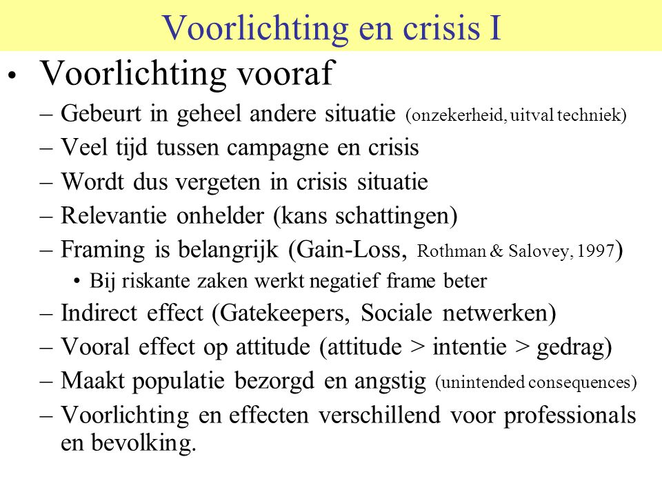 Voorlichting en crisis I