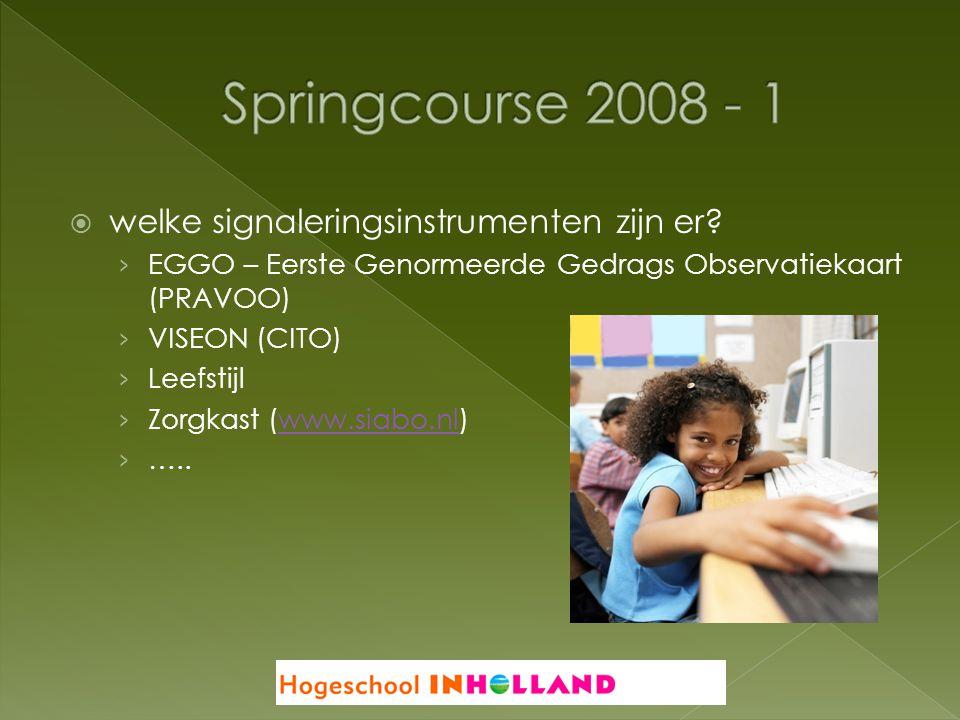 Springcourse 2008 - 1 welke signaleringsinstrumenten zijn er