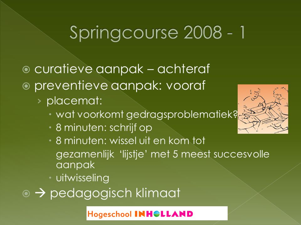 Springcourse 2008 - 1 curatieve aanpak – achteraf