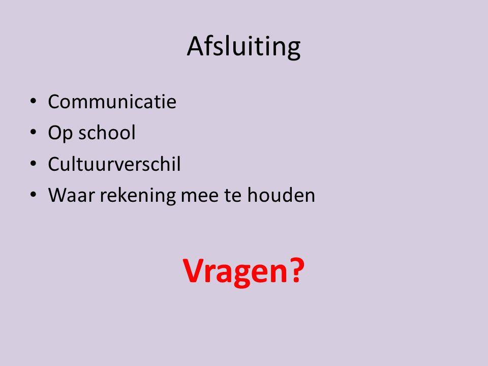 Vragen Afsluiting Communicatie Op school Cultuurverschil