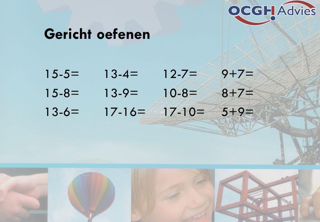 Gericht oefenen 15-5= 13-4= 12-7= 9+7= 15-8= 13-9= 10-8= 8+7=