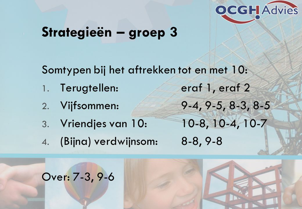 Strategieën – groep 3 Somtypen bij het aftrekken tot en met 10: