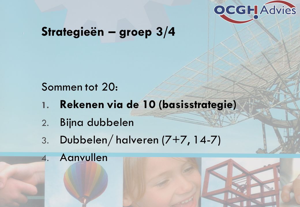 Strategieën – groep 3/4 Sommen tot 20: