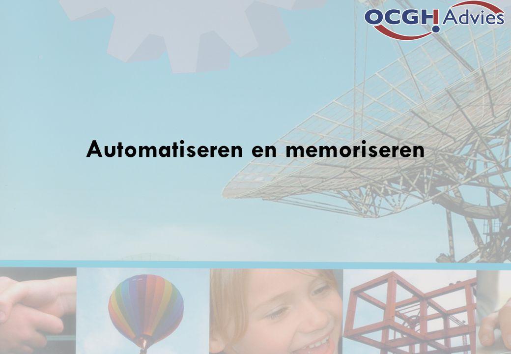 Automatiseren en memoriseren