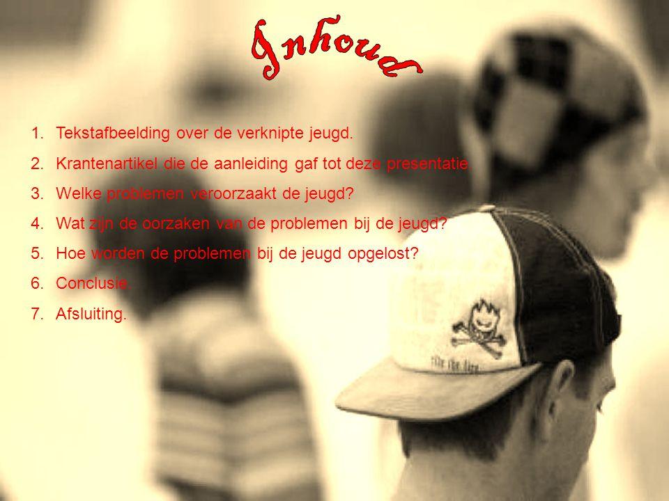 Inhoud Tekstafbeelding over de verknipte jeugd.