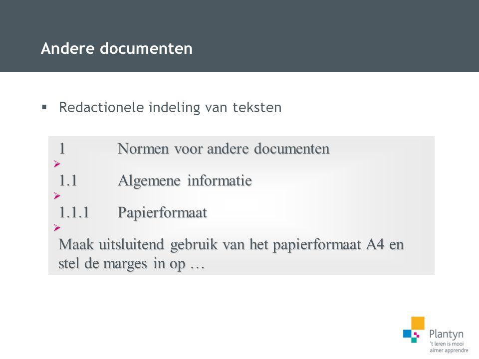 1 Normen voor andere documenten 1.1 Algemene informatie