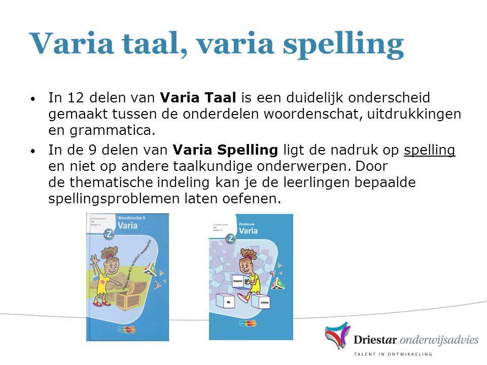 Varia taal, varia spelling