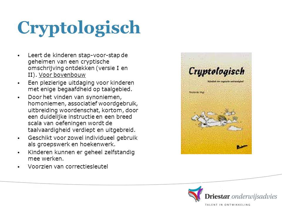 Cryptologisch Leert de kinderen stap-voor-stap de geheimen van een cryptische omschrijving ontdekken (versie I en II). Voor bovenbouw.