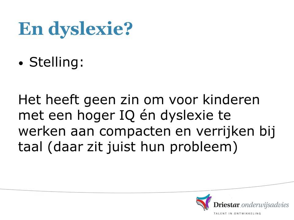 En dyslexie Stelling: