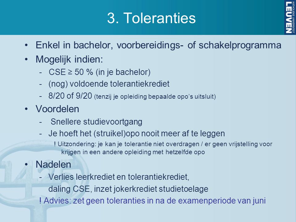 3. Toleranties Enkel in bachelor, voorbereidings- of schakelprogramma