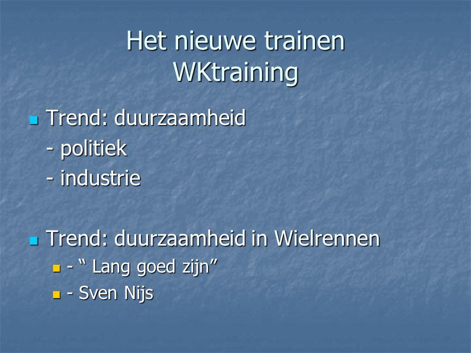 Het nieuwe trainen WKtraining