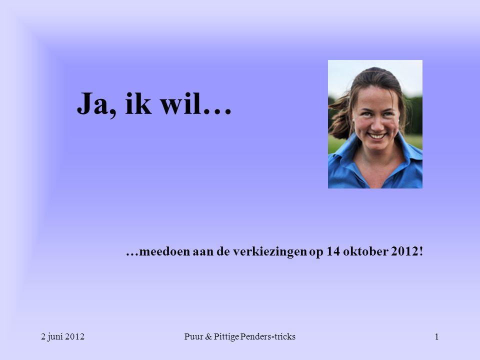 …meedoen aan de verkiezingen op 14 oktober 2012!