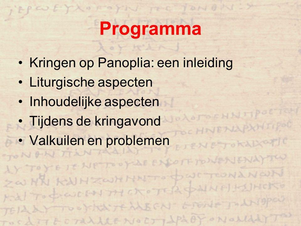 Programma Kringen op Panoplia: een inleiding Liturgische aspecten