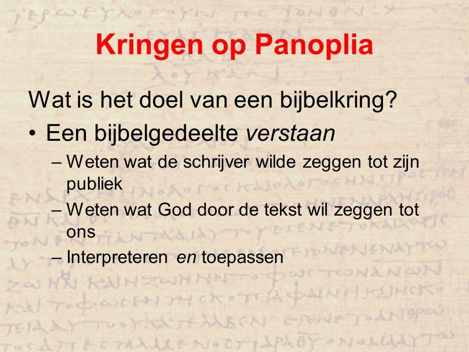 Kringen op Panoplia Wat is het doel van een bijbelkring
