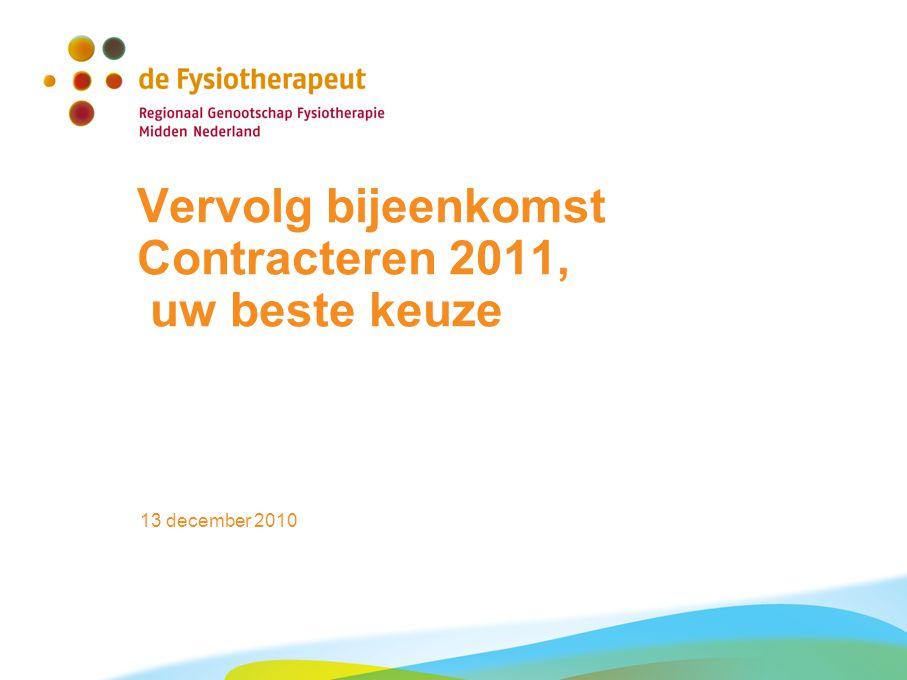 Vervolg bijeenkomst Contracteren 2011, uw beste keuze