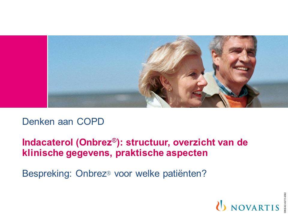 Denken aan COPD Indacaterol (Onbrez®): structuur, overzicht van de klinische gegevens, praktische aspecten Bespreking: Onbrez® voor welke patiënten