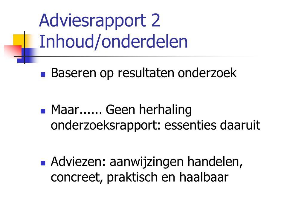 Adviesrapport 2 Inhoud/onderdelen