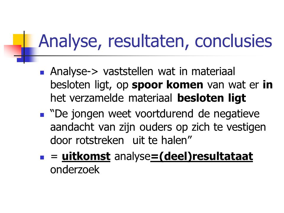 Analyse, resultaten, conclusies