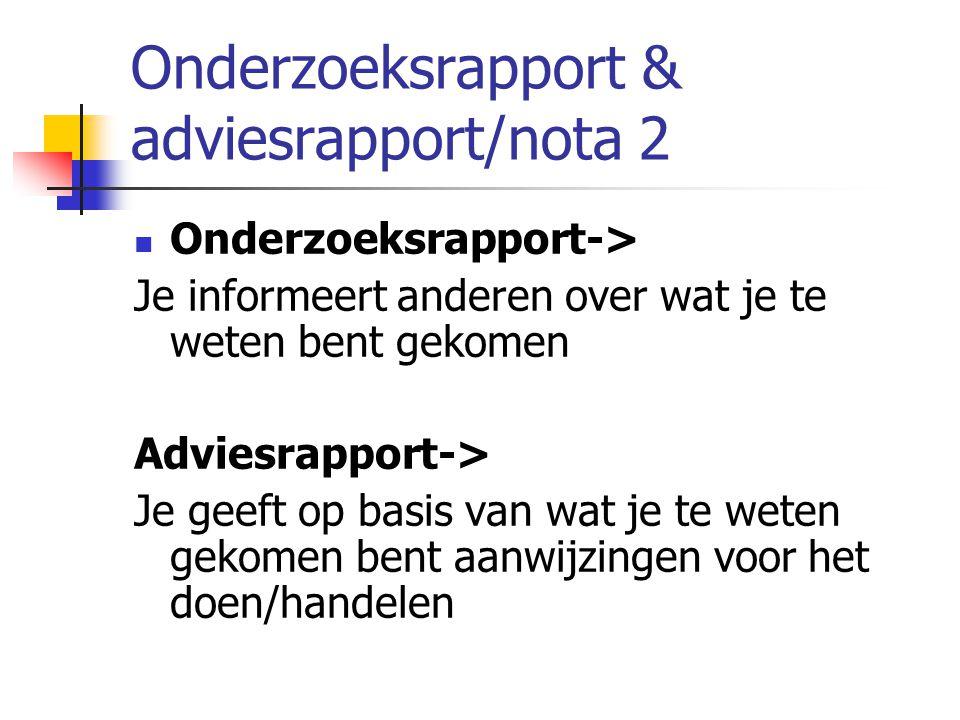 Onderzoeksrapport & adviesrapport/nota 2