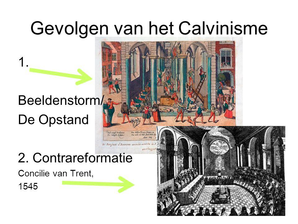 Gevolgen van het Calvinisme