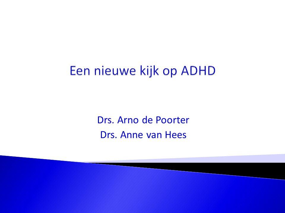 Drs. Arno de Poorter Drs. Anne van Hees