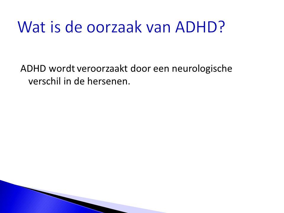 Wat is de oorzaak van ADHD