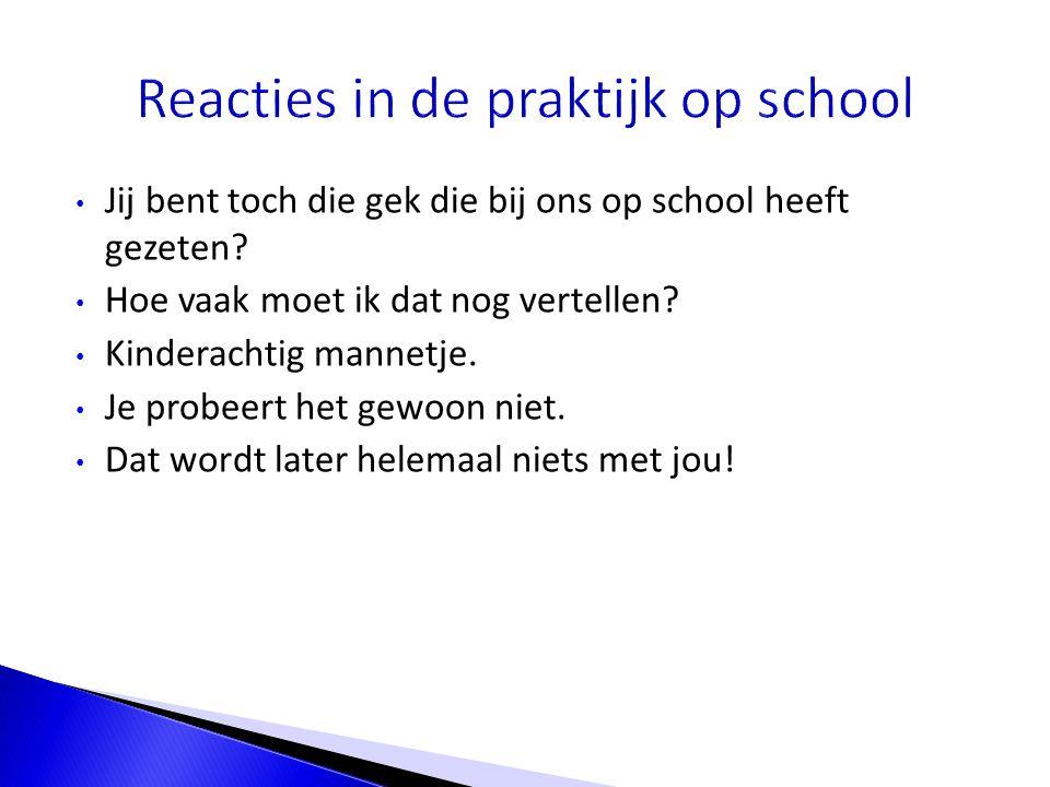 Reacties in de praktijk op school