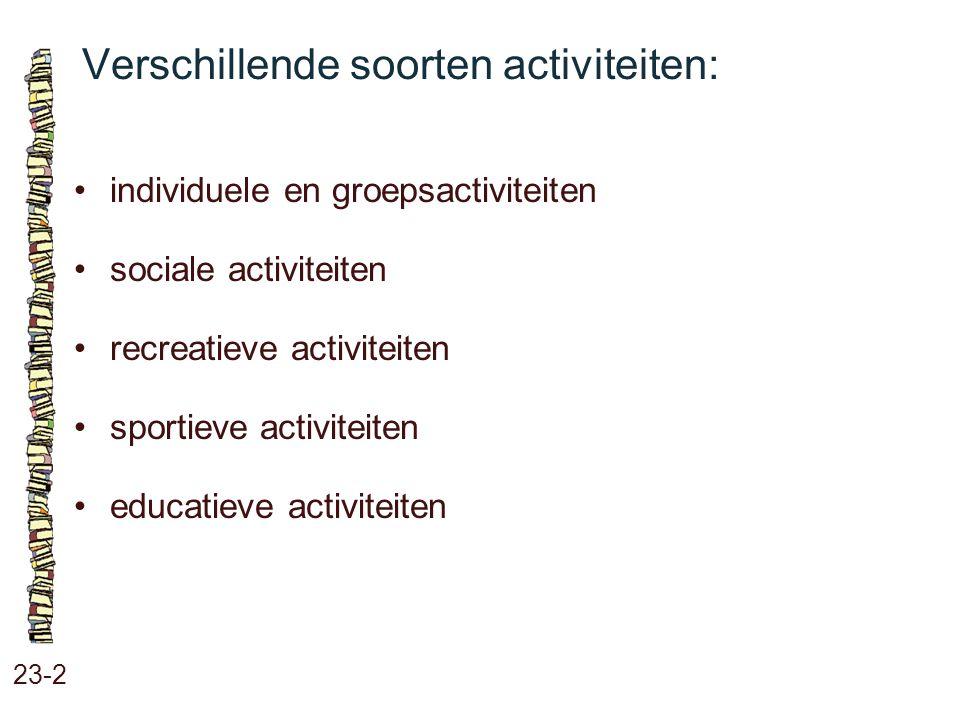Verschillende soorten activiteiten: