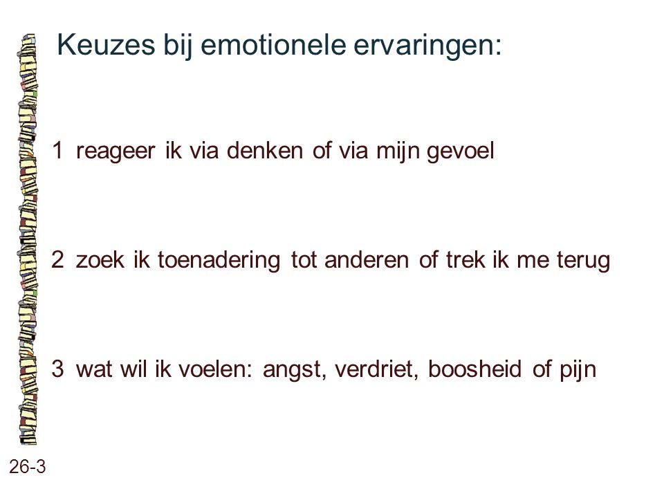 Keuzes bij emotionele ervaringen: