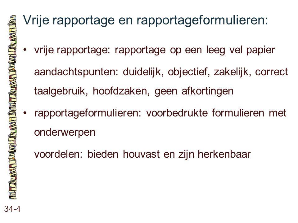 Vrije rapportage en rapportageformulieren: