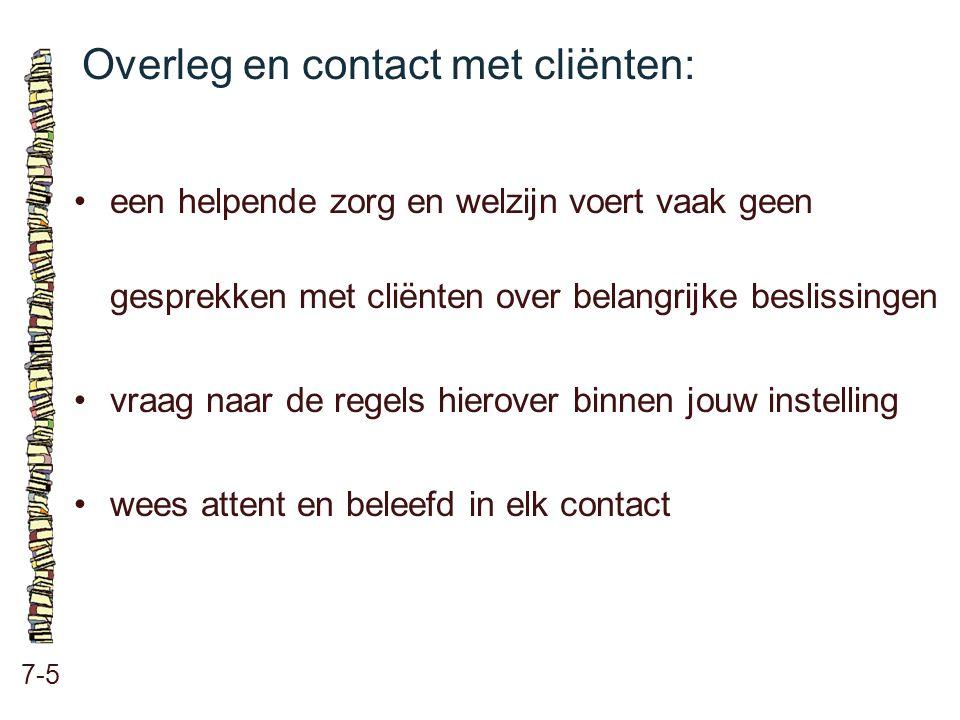 Overleg en contact met cliënten: