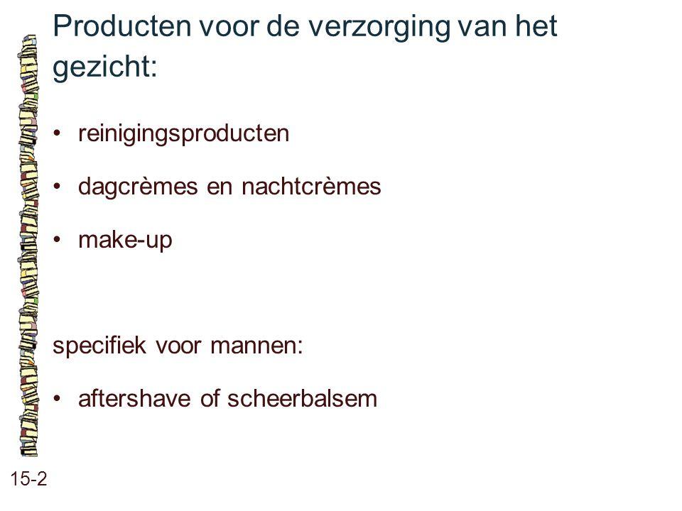 Producten voor de verzorging van het gezicht: