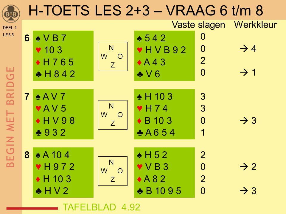 H-TOETS LES 2+3 – VRAAG 6 t/m 8