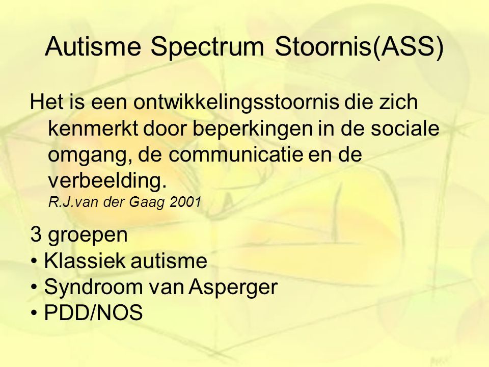 Autisme Spectrum Stoornis(ASS)