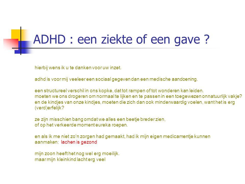 ADHD : een ziekte of een gave
