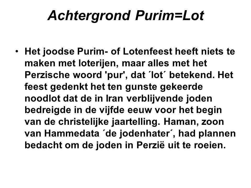 Achtergrond Purim=Lot