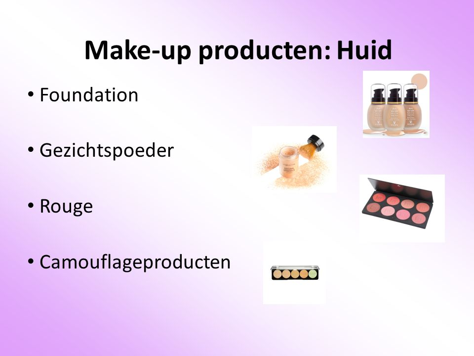 Make-up producten: Huid