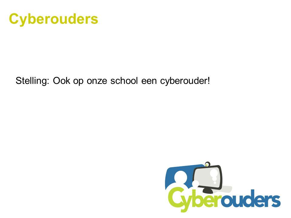 Cyberouders Stelling: Ook op onze school een cyberouder!