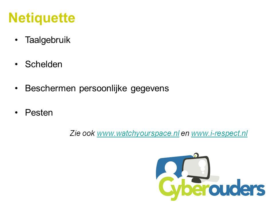 Netiquette Taalgebruik Schelden Beschermen persoonlijke gegevens