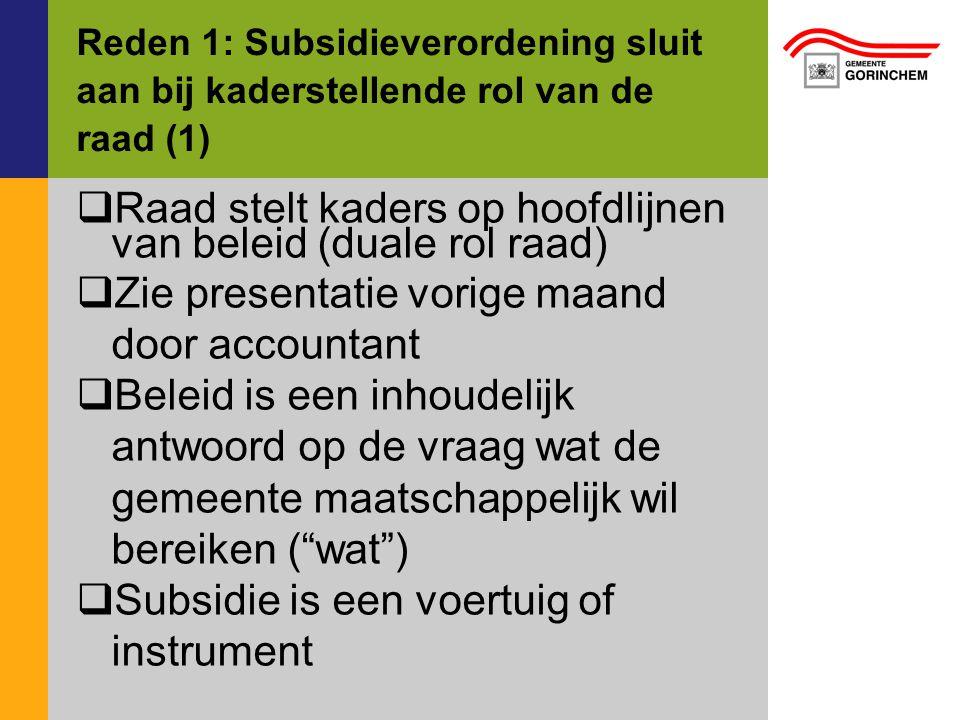 Raad stelt kaders op hoofdlijnen van beleid (duale rol raad)