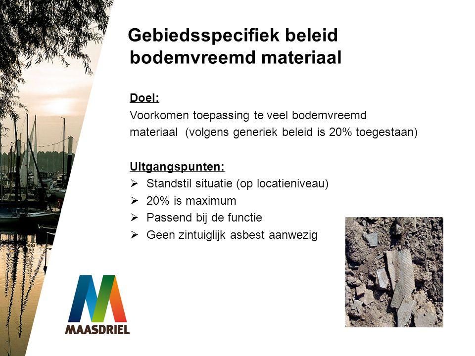 Gebiedsspecifiek beleid bodemvreemd materiaal