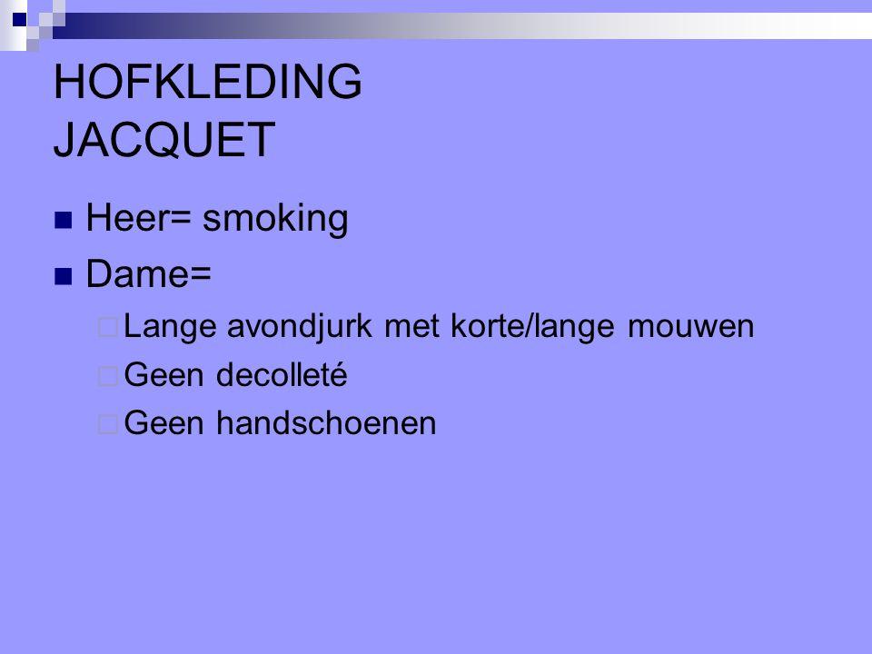 HOFKLEDING JACQUET Heer= smoking Dame=