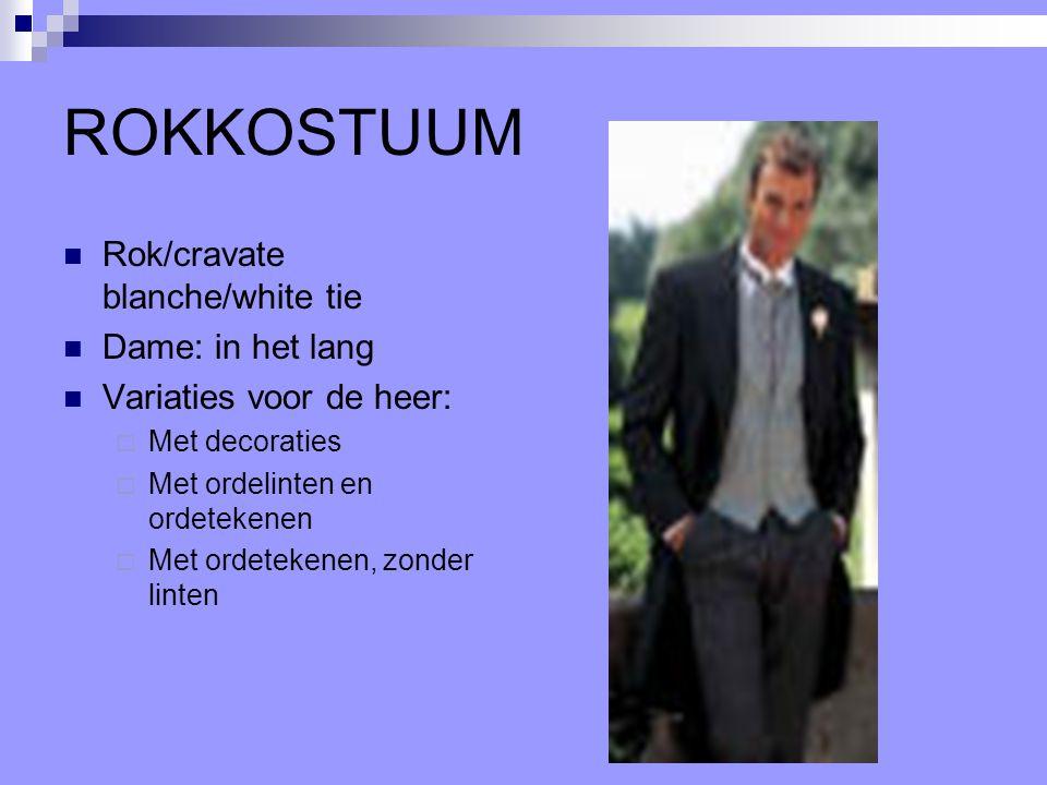 ROKKOSTUUM Rok/cravate blanche/white tie Dame: in het lang