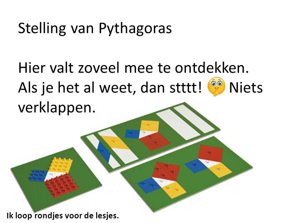 Stelling van Pythagoras Hier valt zoveel mee te ontdekken