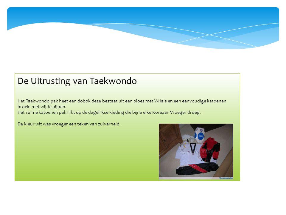 De Uitrusting van Taekwondo