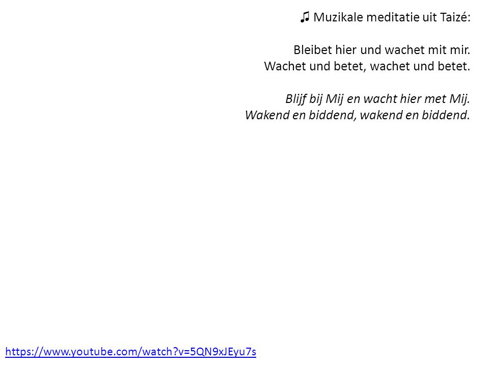 ♫ Muzikale meditatie uit Taizé:
