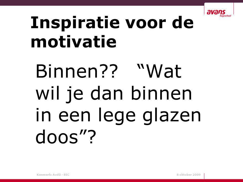 Inspiratie voor de motivatie
