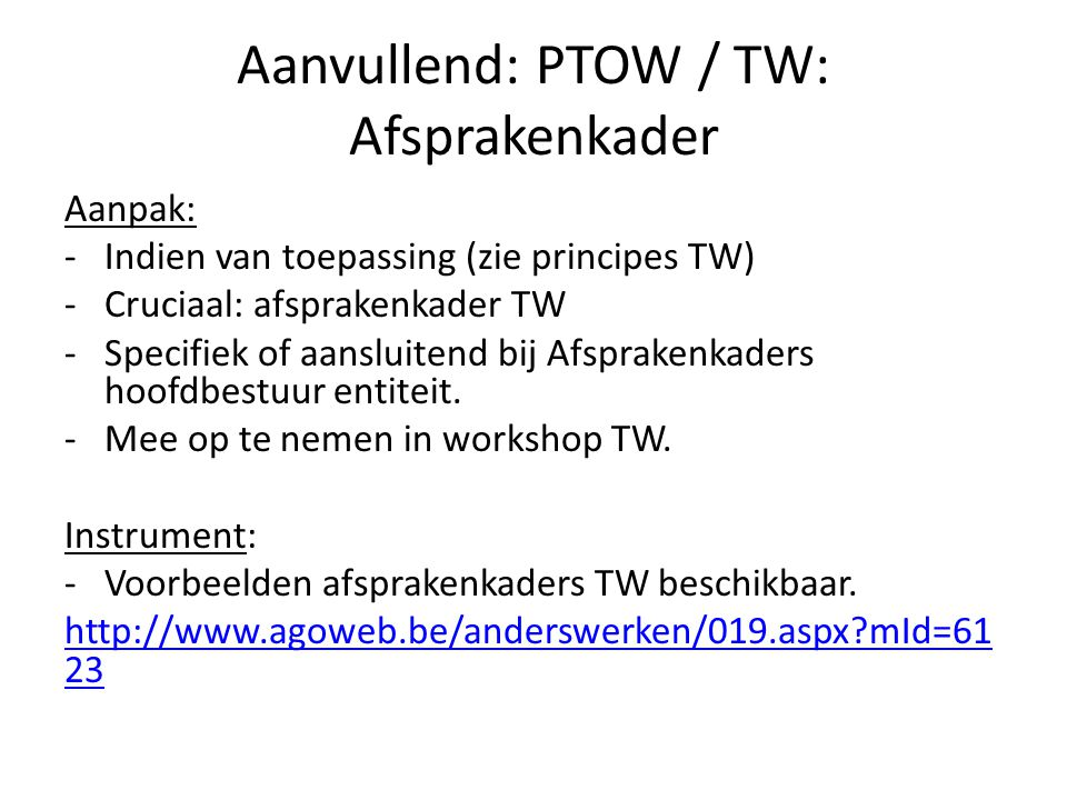 Aanvullend: PTOW / TW: Afsprakenkader