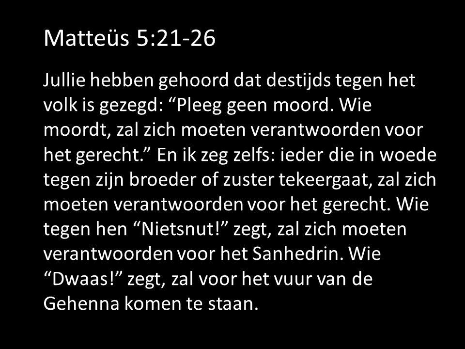 Matteüs 5:21-26