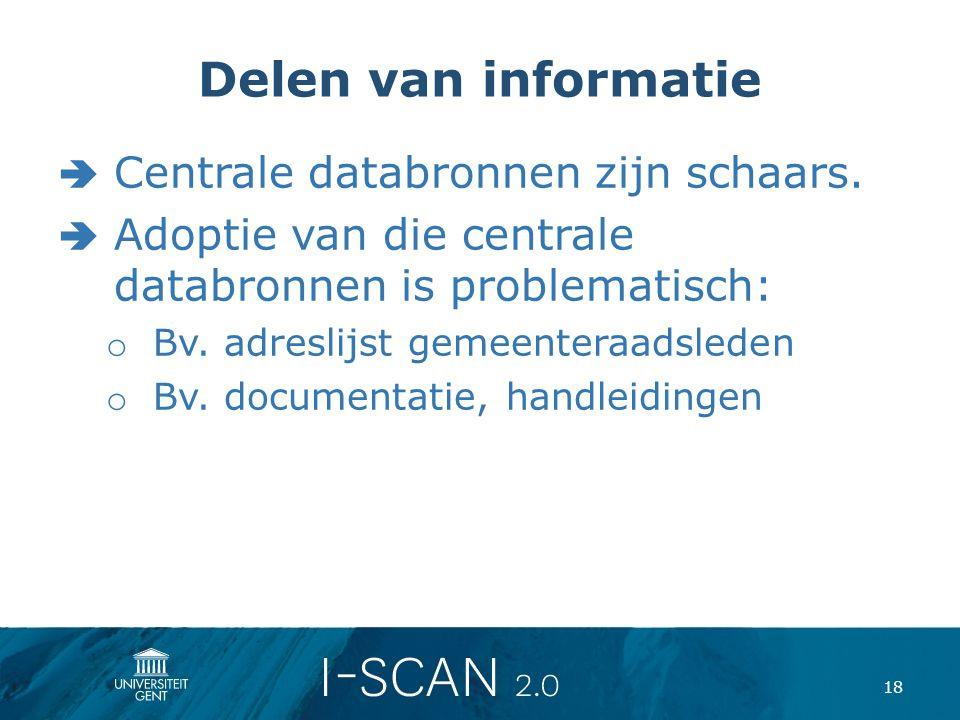 Delen van informatie Centrale databronnen zijn schaars.